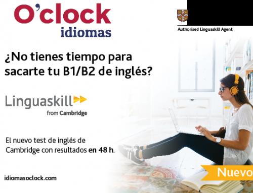 O'clock idiomas, agente autorizado para el examen Cambridge Linguaskill
